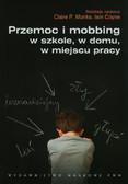 Przemoc i mobbing w szkole w domu w miejscu pracy