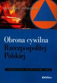 Krynojewski Franciszek R. - Obrona cywilna Rzeczpospolitej Polskiej. Zarządzanie bezpieczeństwem