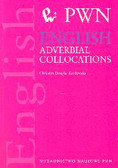 Douglas-Kozłowska Christian - English Adverbial Collocations