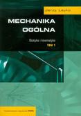 Leyko Jerzy - Mechanika ogólna Tom 1 Statyka i kinematyka