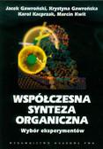 Gawroński Jacek, Gawrońska Krystyna, Kacprzak Karol, Kwit Marcin - Współczesna synteza organiczna Wybór eksperymentów