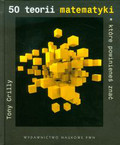 Crilly Tony - 50 teorii matematyki które powinieneś znać