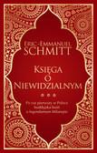 Schmitt Eric-Emmanuel - Księga o Niewidzialnym