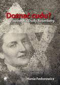 Fedorowicz Hania - Doznać cudu. Opowieść Trudy Rosenberg