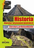 Kardyni M.A., Rogoziński P. - Historia literatur latynoamerykańskich Literatury prekolumbijskie
