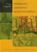 Nagórko Alicja - Podręczna gramatyka języka polskiego