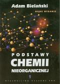 Bielański Adam - Podstawy chemii nieorganicznej Tom 1