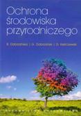 Dobrzańska Bożena, Dobrzański Grzegorz, Kiełczewski Dariusz - Ochrona środowiska przyrodniczego