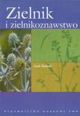 Drobnik Jacek - Zielnik i zielnikoznawstwo