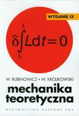 Rubinowicz W., Królikowski W. - Mechanika teoretyczna