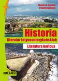 Kardyni Mieszko A,, Rogoziński Paweł - Historia literatur latynoamerykańskich. Literatura boricua