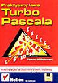 Sadowski T.M. - Praktyczny kurs Turbo Pascala (+dyskietka)