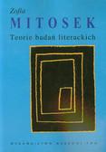Mitosek Zofia - Teorie badań literackich