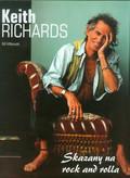 Milkowski Bill - Keith Richards Skazany na rock and rolla