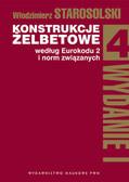 Starosolski Włodzimierz - Konstrukcje żelbetowe według Eurokodu 2 i norm związanych Tom 4 z płytą CD