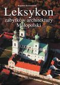 Krasnowolski Bogusław - Leksykon zabytków architektury Małopolski