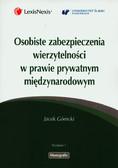 Górecki Jacek - Osobiste zabezpieczenia wierzytelności w prawie prywatnym międzynarodowym
