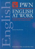 Osuchowska Dorota - English at work. An english-polish dictionary of selected collocations