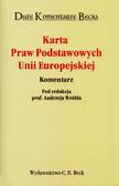 red.Wróbel Andrzej - Karta Praw Podstawowych Unii Europejskiej. Komentarz