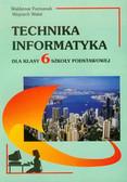 Furmanek Waldemar, Walat Wojciech - Technika Informatyka 6. Szkoła podstawowa