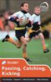 Simon Jones - Skills: Rugby - Passing, Catching, Kicking