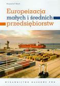 Wach Krzysztof - Europeizacja małych i średnich przedsiębiorstw