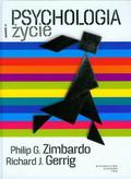 Gerrig Richard J., Zimbardo Philip G. - Psychologia i życie