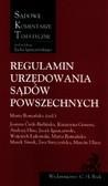 Stryczyńska Ewa, Uliasz Marcin, Łukowski Wojciech - Regulamin urzędowania sądów powszechnych