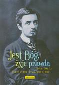 Urbanowski Maciej - Jest Bóg, żyje prawda Inna twarz Stanisława Brzozowskiego