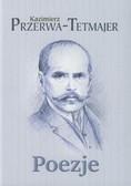 Przerwa-Tetmajer Kazimierz - Poezje