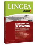 Opracowanie zbiorowe - Lingea Lexicon 5 Ekonomiczny słownik francusko-polski i polsko-francuski