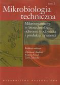 Praca zbiorowa - Mikrobiologia techniczna Tom 2