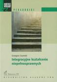 Szumski Grzegorz - Integracyjne kształcenie niepełnosprawnych
