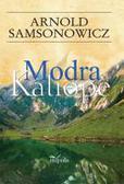 Samsonowicz Arnold - Modra Kaliope