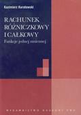 Kuratowski Kazimierz - Rachunek różniczkowy i całkowy. Funkcje jednej zmiennej