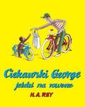 Rey H.A. - Ciekawski George jeździ na rowerze