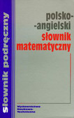 Słownik matematyczny polsko-angielski