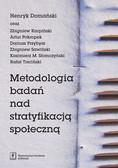 Domański Henryk, Karpiński Zbigniew, Pokropek Artur i inni - Metodologia badań nad stratyfikacją społeczną