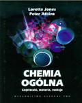 Jones Loretta, Atkins Peter - Chemia ogólna Cząsteczki, materia, reakcje