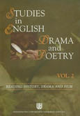 Studies in English drama and poetry vol. 2. Reading history, drama and film