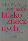 Wiśniakowska Lidia - Słownik wyrazów bliskoznacznych PWN