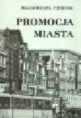 Czornik M. - Promocja miasta
