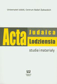 Acta Judaica Lodziensia 1/2011. Studia i materiały