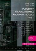 Gałka Piotr, Gałka Paweł - Podstawy programowania mikrokontrolera 8051. Książka z płytą CD