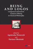 Being and logos. Categorical and Generic Analyses of Being in Classical Philosophy