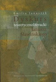 Januszek Emilia - Dyskurs teoretycznoliteracki Janusza Sławińskiego