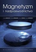 Szewczyk Andrzej, Wiśniewski Andrzej, Puźniak Roman, Szymczak Henryk - Magnetyzm i nadprzewodnictwo