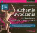 Ornatowska Agnieszka - Alchemia uwodzenia czyli erotyczna manipulacja mężczyznami