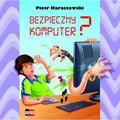 Haraszewski Piotr - Bezpieczny komputer