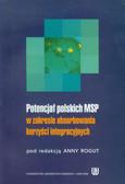 Potencjał polskich MSP w zakresie absorbowania korzyści integracyjnych
